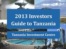 Doing Business In Tanzania - 2013 Investors Guide