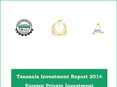 Tanzania Investment Report 2014 Foreign Private Investment